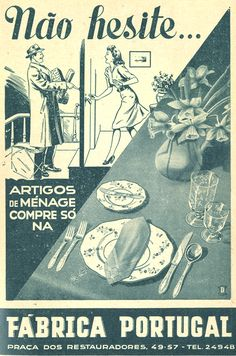Fábrica Portugal, 1947 Vintage Advertisements, Vintage Ads, Vintage Prints, Posters Vintage, Vintage Postcards, Poster Ads, Advertising Poster, History Of Portugal, Old Scool