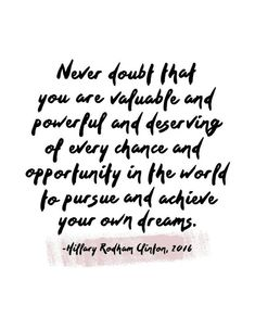 """""""Never doubt that you are valuable and powerful and deserving of every chance and opportunity in this world to pursue and achieve your own dreams. Words Quotes, Me Quotes, Qoutes, Sayings, Love Quote Canvas, Black & White Quotes, Black White, Network Marketing Quotes, Empathy Quotes"""