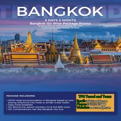 BANGKOK GO WOW PACKAGE PROMO (Land Arrangement Only) Minimum of 2 persons  For more inquiries please call: Landline: (+63 2)282-6848 Mobile: (+63) 918-238-9506 or Email us: info@travelph.com #Bangkok #Thailand #TravelPH #TravelWithNoWorries Diamond City, 3days, Travel Companies, Travel Tours, Bangkok Thailand, Travel Agency, Tour Guide, Philippines, Public