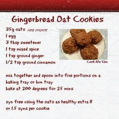 Slimming World Gingerbread Oat Cookies [image only] Slimming World Biscuits, Slimming World Cookies, Slimming World Deserts, Slimming World Puddings, Slimming World Tips, Slimming World Breakfast, Slimming World Recipes Syn Free, Slimming Eats, Slimming World Baked Oats