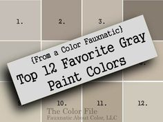 Top 12 Favorite Gray Paint Colors :: The Color File, Fauxnatic About Color, LLC #Gray #Paint Sherwin-Williams
