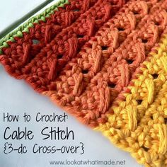 Best DIY Projects: How to Crochet: Cable Stitch