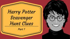 We have all kinds of Harry Potter scavenger hunt clues and riddles - perfect for parties and Halloween