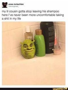 Shrek is love Shrek is life<<nooooooooOOOO