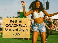 Coachella Festival Style. Click the Photo to view the gallery