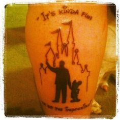 """My newest tattoo - Walt Disney and Mickey from the Statue """"Partners"""" that sits in front of Cinderella's Castle at Walt Disney World, with the castle behind it. The quote is my all time favorite quote - """"It's kinda fun to do the impossible! Feather Tattoos, Body Art Tattoos, New Tattoos, Cool Tattoos, Awesome Tattoos, Disney Tattoos Small, Small Tattoos, Tattoo Disney, Disneyland"""