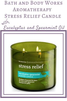 The Bath & Body Works Aromatherapy Stress Relief candle does wonders for you when you want to relax and forget the worries of the day. Aromatherapy Benefits, Aromatherapy Recipes, Aromatherapy Candles, Spearmint Essential Oil, Essential Oil Uses, Citronella Essential Oil, Candle Packaging, Diffuser Recipes, Bath And Body Works