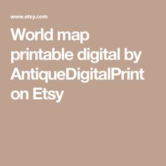 World map printable digital downloadntage world map high maps world map printable digital downloadntage world map high maps vintage mapstiqued world map printable etsy digital maps pinterest gumiabroncs Image collections