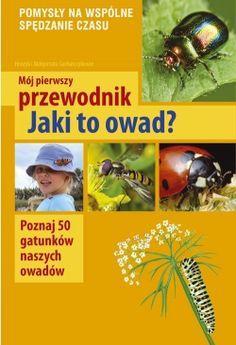 Mój pierwszy przewodnik. Jaki to owad? - Multicobooks.pl