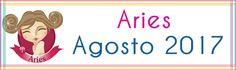 Horóscopo 2018: Aries Agosto 2017