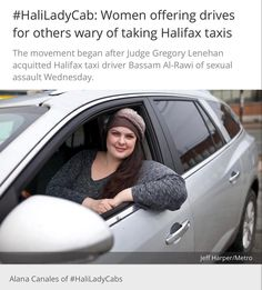 #HaliLadyCab Read the whole thing @Metro In light of a judges verdict acquitting a taxi driver of sexual assault who had been found with an unconscious/mostly naked woman in his cab Alana Canales ( @sassypants81 ) said she wanted to move the conversation away from what the complainant shouldve done differently to I'm here for you if you need me. . Canales started the hashtag #HaliLadyCab Wed. evening to identify women on twitter who would be willing to pick up anyone for free who felt…