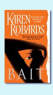 Karen Robards - Bait