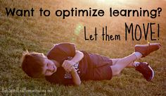 """If we want to optimize learning, we need to think outside the """"school desk"""" and bring more movement into our days! """""""