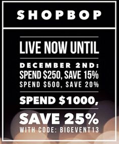 Shopbop – Get up to 25%