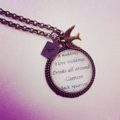 Jack sparrow wedding quote necklace  by 2tinyhearts on Etsy, $25.00