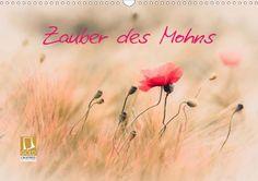 Zauber des Mohns - CALVENDO Kalender von Annette Hanl - #calvendo #calvendogold #kalender #blumen #fotografie #mohn