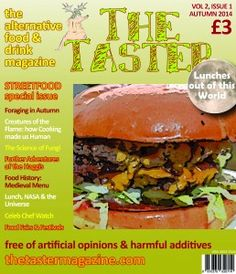 "Autumn 2014. Our ""Streetfood"" issue. The cover pic is a bit of a cheat - it didn't have to be massively high-res as we grunged it up for street cred! As well as burgers and other streetfood, this issue has pieces on foraging, food in outer space, the evolution of cookery and a Medieval menu, plus the usual books, news, fiendish food-centric crossword etc"
