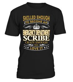 Emergency Department Scribe - Skilled Enough To Become #EmergencyDepartmentScribe