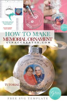 how to make a memorial ornament with your cricut PLUS free SVG Template Picture Christmas Ornaments, Christmas Svg, Christmas Bulbs, Christmas Ideas, Christmas Activities, Christmas Projects, Holiday Ideas, Memorial Ornaments, Memorial Gifts