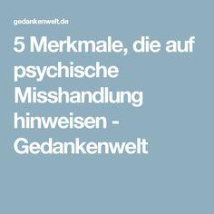 5 Merkmale, die auf psychische Misshandlung hinweisen - Gedankenwelt