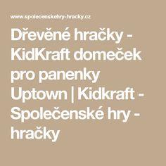 Dřevěné hračky - KidKraft domeček pro panenky Uptown | Kidkraft - Společenské hry - hračky