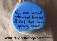 get thee to a greasy spoon Hamletish by beanforest on Etsy, $1.50