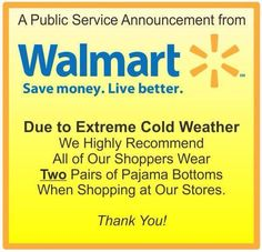 public service announcement from walmart... ;)