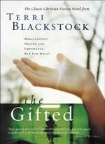 The Gifted by Terri Blackstock