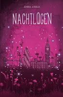 Book-addicted: [Rezension] Jenna Strack - Nacht 02 - Nachtlügen