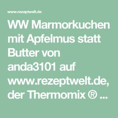 WW Marmorkuchen mit Apfelmus statt Butter von anda3101 auf www.rezeptwelt.de, der Thermomix ® Community
