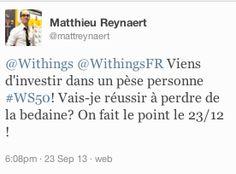 """Matthieu Reynaert (twitter.com/mattreynaert) a tweeté : """"Withings WithingsFR Viens d'investir dans un pèse personne #WS50! Vais-je réussir à perdre de la bedaine? On fait le point le 23/12 ! """" En savoir plus : http://www.withings.com/fr/scales"""