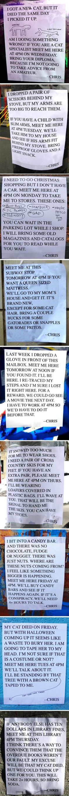 I don't know why I found this so hilarious but I cracked up. I think I should meet Chris at 4 PM so I can be his friend. I'll bring Fritos and Snapple.