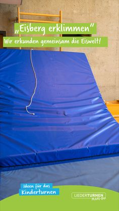 Kinderturnen im Winter Set up a soft floor mat at an angle, for this purpose place a box parallel to. Thema Winter Im Kindergarten, Kindergarten Classroom, Soft Flooring, What Is Need, Family Planning, Kids Sports, Motto, Gymnastics, Beach Mat