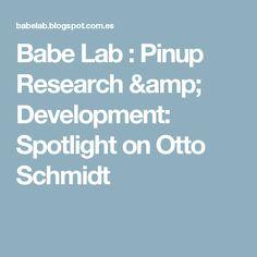 Babe Lab : Pinup Research & Development: Spotlight on Otto Schmidt