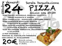 Serata Degustazione Pizzaaaaaa 24 ottobre... stay tuned
