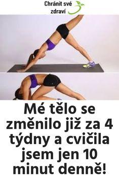 Mé tělo se změnilo již za 4 týdny a cvičila jsem jen 10 minut denně! Tabata, Fitbit, Health Fitness, Keto, Healthy, Weight Loss Plans, Losing Weight, Weights, Tabata Workouts