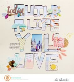 Build a Life You Love by PaigeEvans at @studio_calico