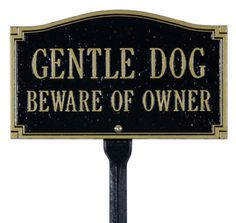 Dog Statement Lawn Marker Sign from Brookstone. Saved to Epic Wishlist. I Love Dogs, Puppy Love, Funny Signs, Dog Signs, Mans Best Friend, Rescue Dogs, Rescue Dog Quotes, Puppy Quotes, Dog Life