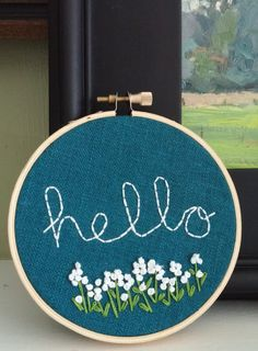 Hello Welcome Sign; Hand Embroidered Welcome Sign; Hello Hoop Art; Hello Wall Art; Hello Sign with Florals; Floral Hand Embroidery