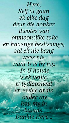 Inspirational Qoutes, Motivational Words, I Love You God, Messages For Friends, Afrikaanse Quotes, Goeie Nag, Bible Love, Special Words, The Secret Book