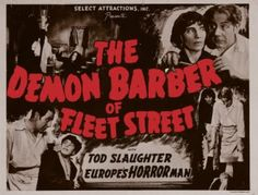 An advertisement for the 1936 film Sweeney Todd: The Demon Barber of Fleet Street staring Tod Slaughter and directed by George King.