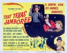 That Texas Jamboree (1946)Stars: Ken Curtis, Jeff Donnell, Andy Clyde ~  Director: Ray Nazarro