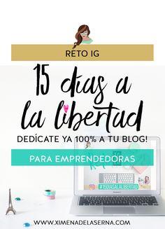Dedícate 100% a tu blog en 15 días. Nuevo reto instagram!