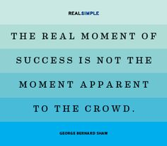 What is your moment of success? For yourself? Your Delta Zeta chapter? - Daily quote from Real Simple