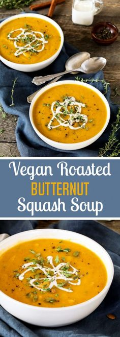 Five Approaches To Economize Transforming Your Kitchen Area This Vegan Roasted Butternut Squash Soup Is The Perfect Way To Welcome Fall It's Warm-Spiced, Hearty And Oh-So Cozy Vegan Roasted Butternut Squash Soup Best Vegan Recipes, Vegan Dinner Recipes, Healthy Soup Recipes, Vegan Dinners, Vegetarian Recipes, Chili Recipes, Alkaline Recipes, Diner Recipes, Going Vegetarian