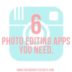 The Sorority Secrets: The Only 6 Photo Editing Apps You Need for Instagram!  #TSS #Sorority #Apps #Instagram #PhotoEditingApps #iPhone #Tips