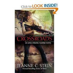 Crossroads (Anna Strong Chronicles, Book 7): Jeanne C. Stein: 9780441020775: Amazon.com: Books