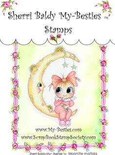 Clear Rubber Stamps Moonlite matilda My-Besties-Sherri Baldy, my besties, digi stamps, rubber stamps, big eyed, dolls, Messy Bessy,