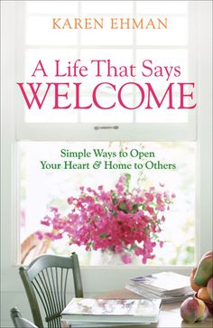 Will the in-laws be dropping by this holiday season? Or perhaps some dear friends?  'A Life That Says Welcome: Simple Ways to Open Your Heart and Home to Others' by Karen Ehman is packed full of welcoming ideas.