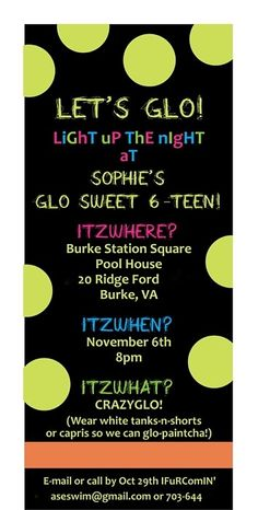 Glow Party ... most definitely! A must do ....